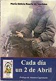 CADA DIA UN 2 DE ABRIL. Prólogo de Antonio Caponnetto. [Firmado / Signed]