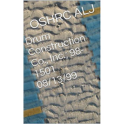 Drum Construction Co., Inc.; 98-1501  08/13/99 (English Edition)