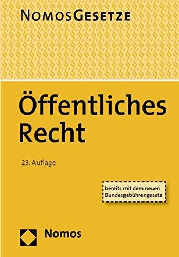 Öffentliches Recht: Textsammlung, Rechtsstand: 15. August 2014 (Marburger Schriften Zum Lebensmittelrecht) (2014-09-29)