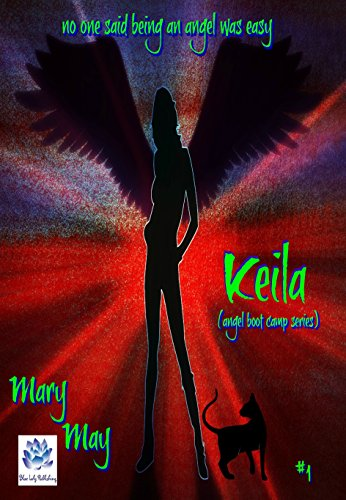 Keila (Angel Boot Camp Book 1) (English Edition) (Boot Camp Cat)