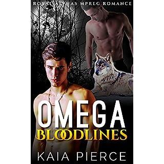 Omega Bloodlines (Royal Alphas Mpreg Romance Book 1)