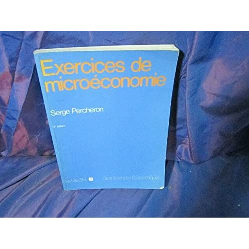 Exercices de micro-économie (Collection Droit-Sciences économiques)