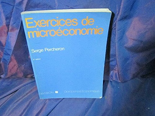 Exercices de micro-économie (Collection...