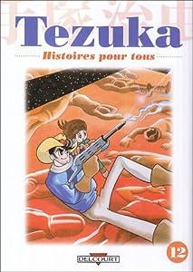 Histoires pour tous Edition simple Tome 12