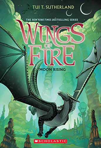Moon Rising (Wings of Fire, Book 6) -