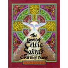 The Book of Celtic Saints by Elaine Gill (1996-03-01)