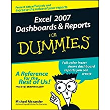 Excel 2007 Dashboards and Reports For Dummies by Michael Alexander (2008-03-04)