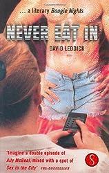 Never Eat In by David Leddick (2000-01-13)