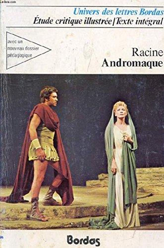 classiques bordas andromaque racine