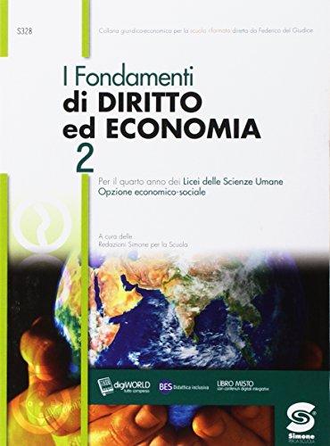 Fondamenti di diritto ed economia. Per i Licei. Con e-book. Con espansione online: 2