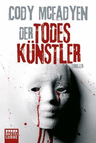 Bastei Lübbe (Bastei Verlag) Der Todeskünstler: Thriller: Smoky Barretts 2. Fall