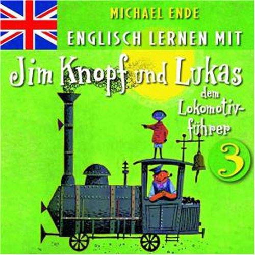 3: Englisch Lernen Mit Jim Knopf Und Lukas