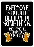 Berg67Pater Metallschild mit Aufschrift Believe In Something - Beer, 20 x 30 cm