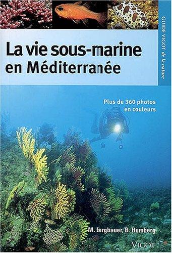 La Vie Sous-Marine en méditerranée