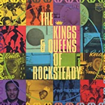 Kings & Queens of Rocksteady
