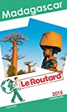 Guide du Routard Madagascar 2015