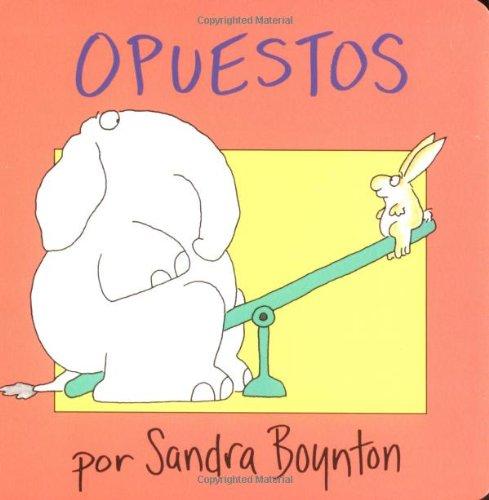 Opuestos por Sandra Boynton