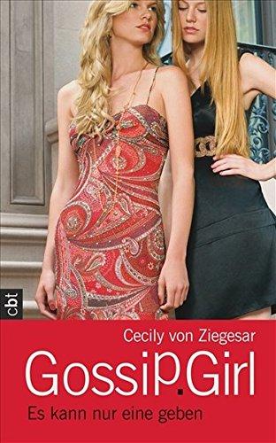 Gossip Girl 12. Es kann nur eine geben.