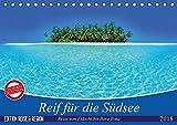Reif für die Südsee. Reise von Fidschi bis Bora Bora (Tischkalender 2018 DIN A5 quer): Eine Reise zu den paradiesischen Trauminseln am Ende der Welt. ... [Kalender] [Apr 13, 2017] Stanzer, Elisabeth - CALVENDO