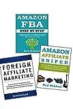 FOREIGN AFFILIATE MARKETING - AMAZON FBA - AMAZON'S ASSOCIATE PROGRAM (English Edition)