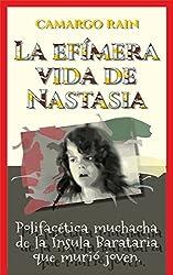 La efímera vida de Nastasia