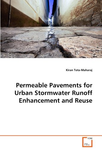 Permeable Pavements for Urban Stormwater Runoff Enhancement and Reuse