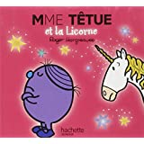 Madame Têtue et la Licorne