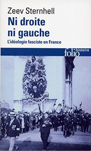 Ni droite ni gauche: L'idéologie fasciste en France