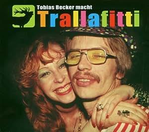 Trallafitti (Tobias Becker)
