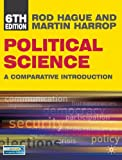 Political Science (North American edition): A Comparative Introduction (Comparative Government and Politics) by Rod Hague (2010-04-15)