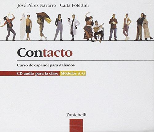 Contacto. Curso de español para italianos. Con 3 CD Audio. Per le Scuole superiori