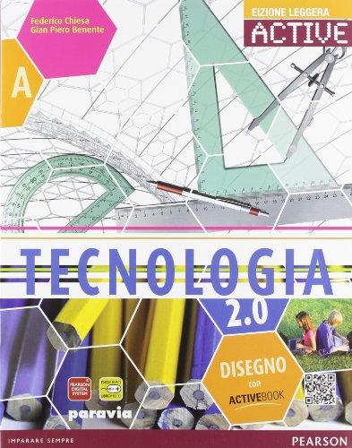 Tecnologia 2.0. Ediz. leggera gialla. Con DVD-ROM. Con espansione online. Per la Scuola media