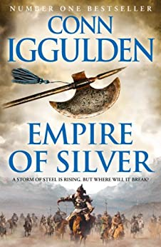Empire of Silver (Conqueror, Book 4) von [Iggulden, Conn]
