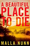 A Beautiful Place to Die: A Novel (Detective Emmanuel Cooper) by Malla Nunn (2009-01-06)