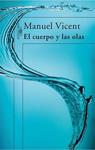 El cuerpo y las olas por Manuel Vicent