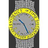 Evidence of Time Distortion (English Edition)