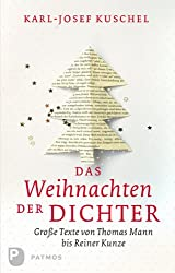 Das Weihnachten der Dichter - Große Texte von Thomas Mann bis Reiner Kunze