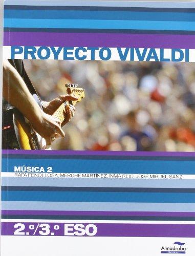 Música 2. 2º/3º ESO (Proyecto Vivaldi) (Libros de texto) - 9788483088272