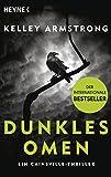 Dunkles Omen – Ein Cainsville-Thriller: Roman von Kelley Armstrong