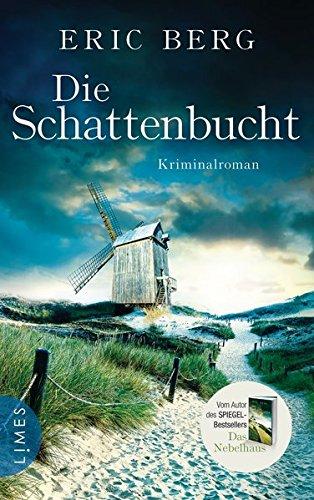 Buchseite und Rezensionen zu 'Die Schattenbucht: Kriminalroman' von Eric Berg