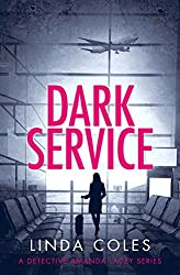 Dark Service (Detective Amanda Lacey Book 4)