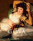 Francisco Goya, 1746-1828 by Rose-Marie Hagen (2003-04-30)