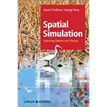 Spatial Simulation: Exploring Pattern and Process