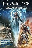 Halo: Bd. 9: Eskalationsstufe 4