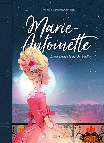 Marie-Antoinette : Dernire reine  la cour de Versailles