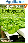 How To Hydroponics: A Beginner's and...