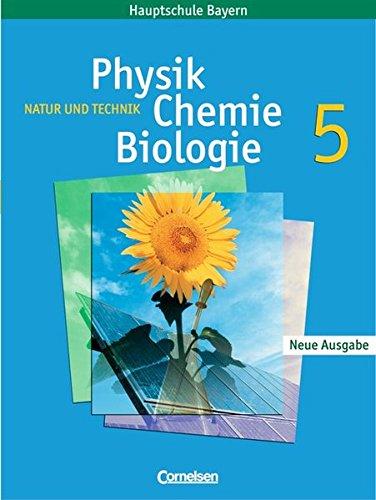 Natur und Technik - Physik/Chemie/Biologie - Mittelschule Bayern: 5. Jahrgangsstufe - Schülerbuch