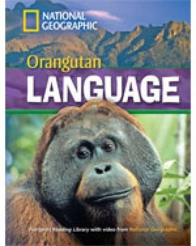 Orangutan language. Footprint reading library. 1600 headwords. Level B1. Con Multi-ROM. Con DVD-ROM (National Geographic Footprint Reading Library)