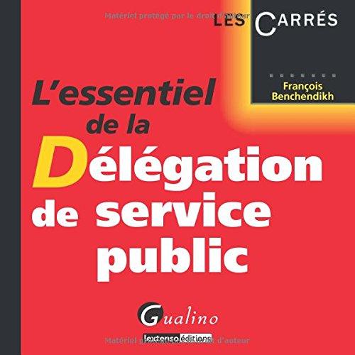 L'essentiel de la délégation de service public