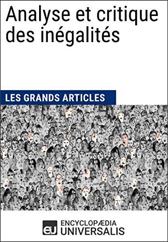 Analyse et critique des inégalités (Les Grands Articles d'Universalis)